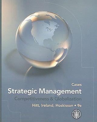 Strategic Management: Strategic Management : Competitiveness and Globalization