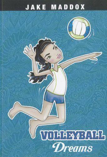 Volleyball Dreams (Jake Maddox: Girl Stories) by Jake Maddox