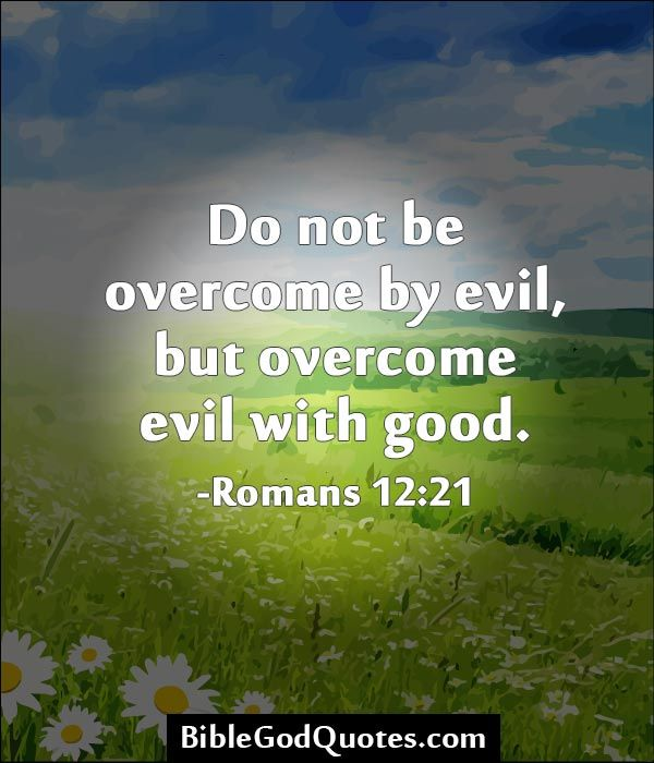 An analysis of the topic of overcoming of evil