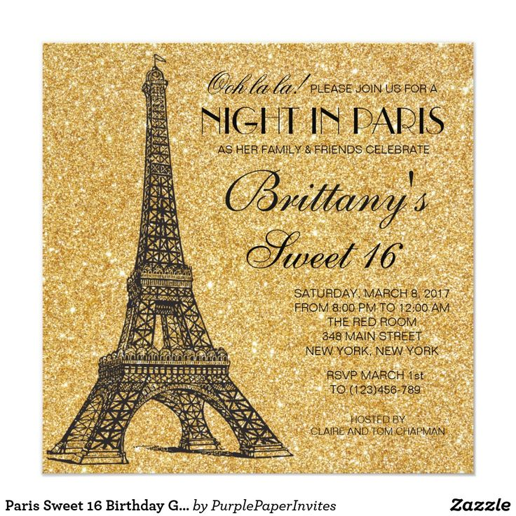 Paris Sweet 16 Birthday Gold Glitter Invitation This Parisian Sweet 16 invitation featuring the Eiffel Tower is perfect for any Parisian themed party.