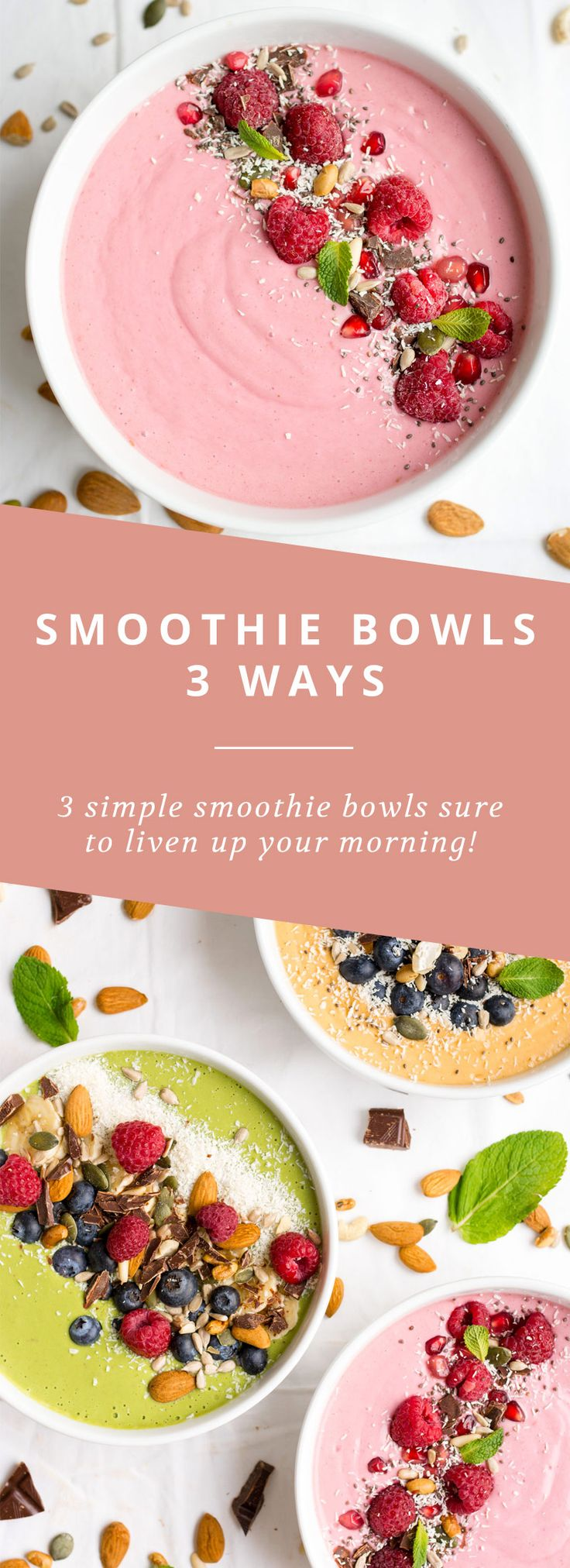 3 simple smoothie bowls that are sure to liven up your healthy breakfast routine!
