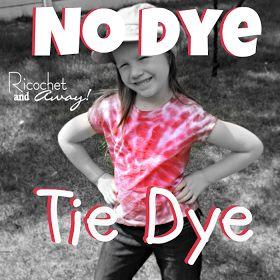 Ricochet and Away!: DIY no dye tie dye