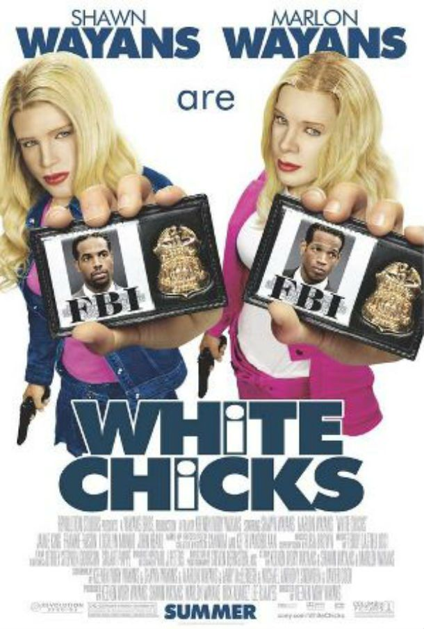 White Chicks - White Chicks (2004) is a movie about two FBI agents, played by the Wayans Brothers – who are, it should be noted, black – going undercover as white chicks. It just kind of hurts and feels forced on every level. There really isn't a redeeming quality about this movie, and you walk away wondering why you gave it nearly two hours of your life.