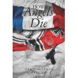 How Angels Die (Paperback)By David-Michael Harding