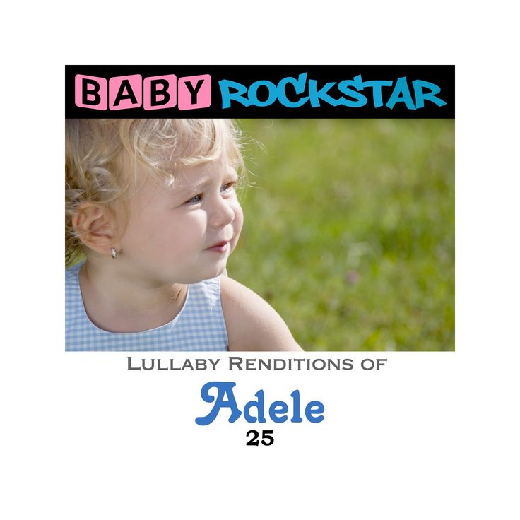 Baby rockstar - Lullaby renditions of adele:25 (CD)