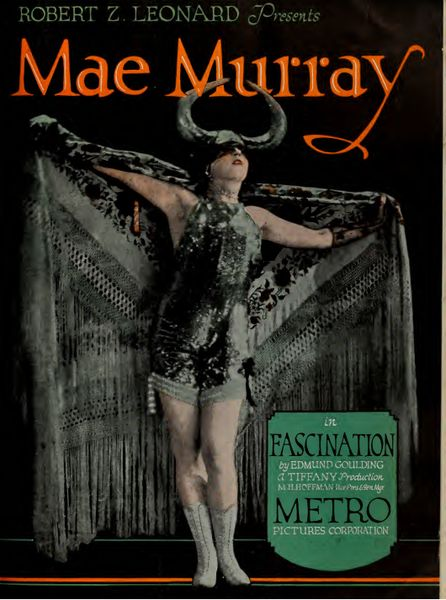 Ad with Mae Murray in Fascination (1922) directed by Robert Z. Leonard.