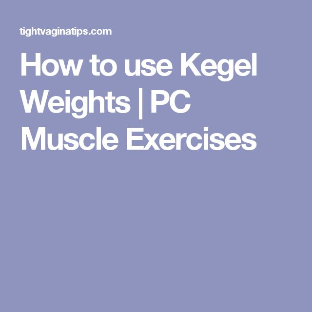 How to use Kegel Weights | PC Muscle Exercises