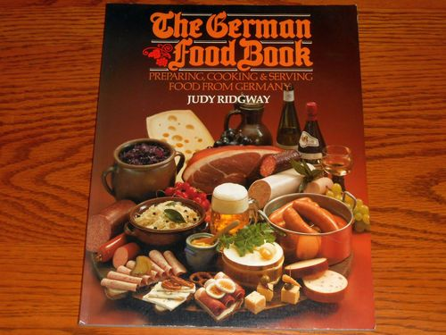 The German Food Book-Cookbook-Germany Recipes-Judy Ridgway-Vintage-1983 $9