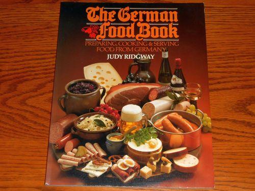 The German Food Book-Cookbook-Germany Recipes-Judy Ridgway-Vintage-1983 $9