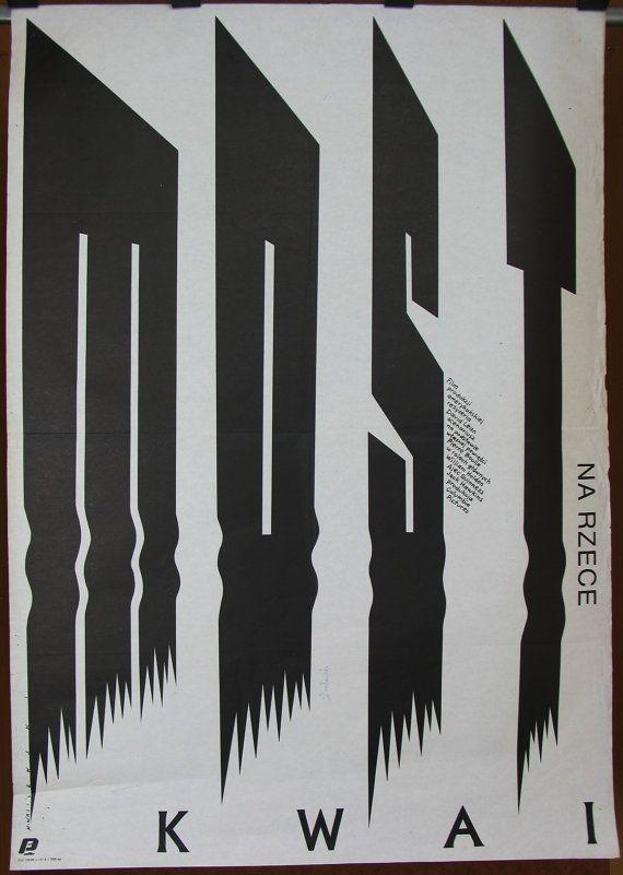 The Bridge on the Kwai River. U.S. (1957) film by David Lean. Polish poster by Mieczyslaw Wasilewski (1988).