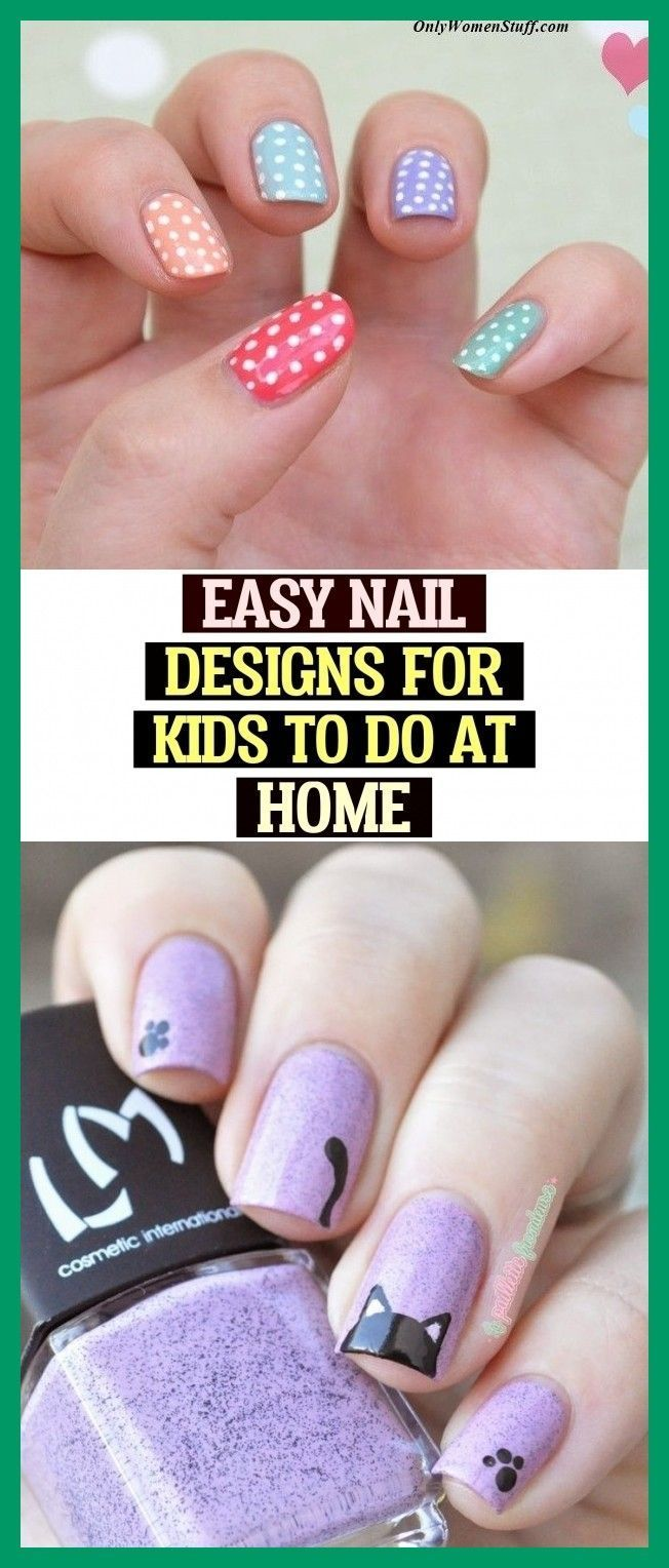 Pin By Kim Reese On Art Design Interior In 2020 Kids Nail Designs Simple Nail Designs Simple Nails