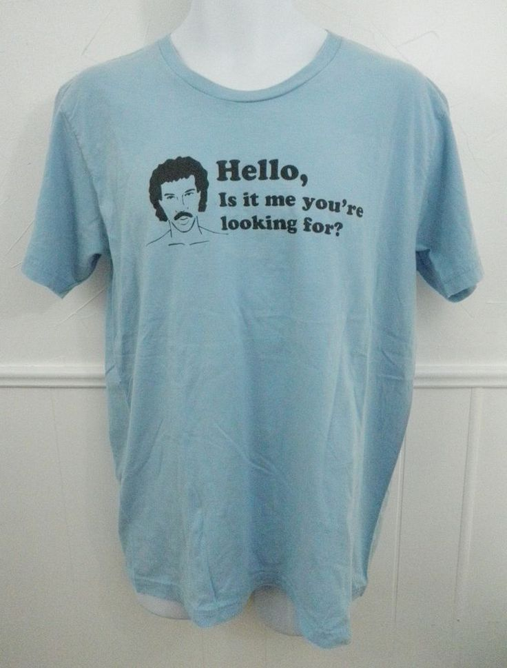 Lionel Richie Hello Mens T-Shirt Large 80s Meme Is It Me You're Looking For Blue #AmericanApparel #GraphicTee