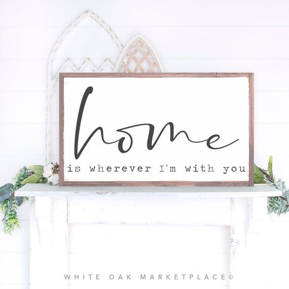 Home Is Wherever I'm With You Sign, Home Sign, Above Couch Sign, Entryway Sign, Welcome Home Sign, L