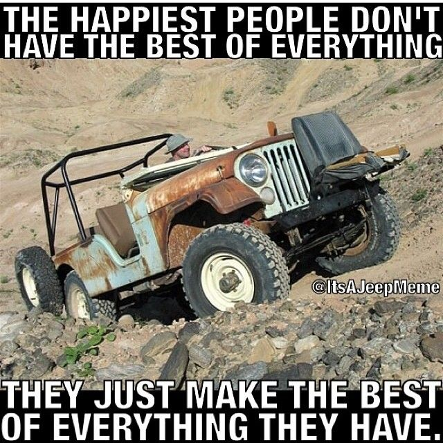 These Are Some Very Wise Words For A Jeep Meme Photo