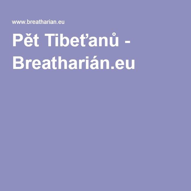 Pět Tibeťanů - Breatharián.eu