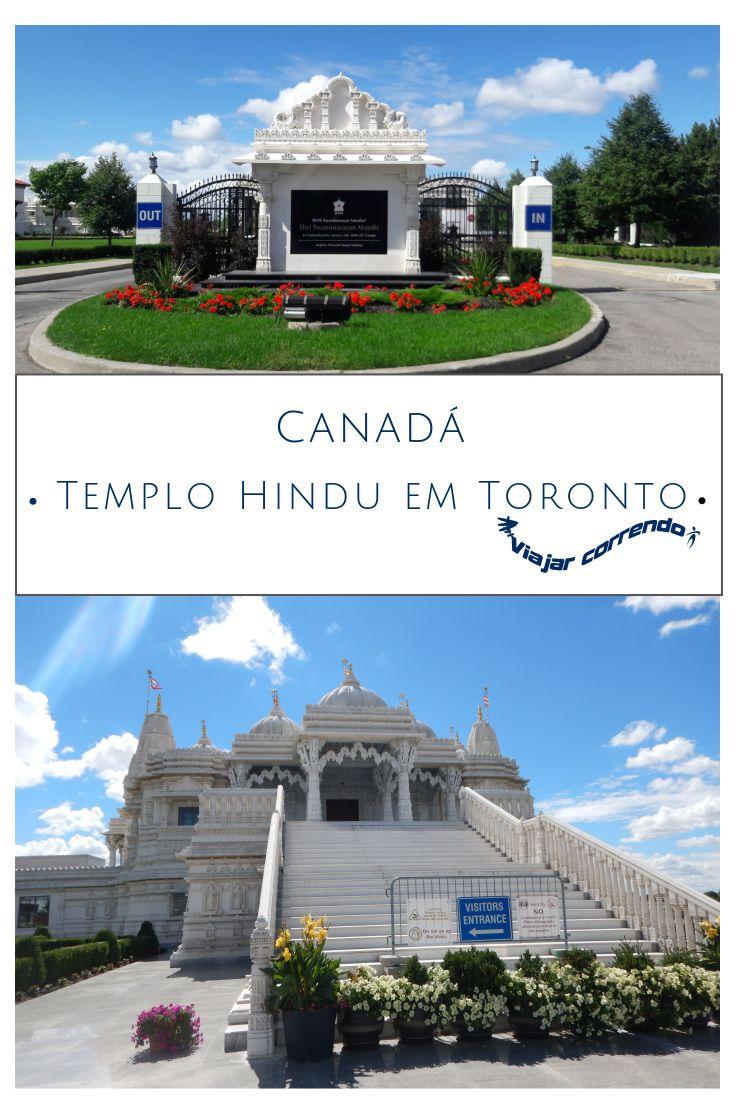 Canadá. Templo Hindu no Canadá. Templo Hindu em Toronto. O que fazer em Toronto. O que visitar em Toronto. BAPS. BAPS Shri Swaminarayan Mandir.