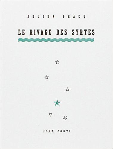 Amazon.fr - Le Rivage des Syrtes - Julien Gracq - Livres