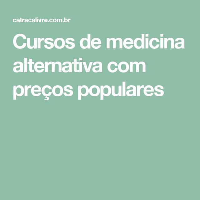 Cursos de medicina alternativa com preços populares