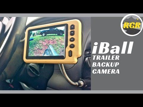 iBall Trailer Backup Camera   Product Review   Wireless Cam for Hitching in Full Time RV Life - YouTube