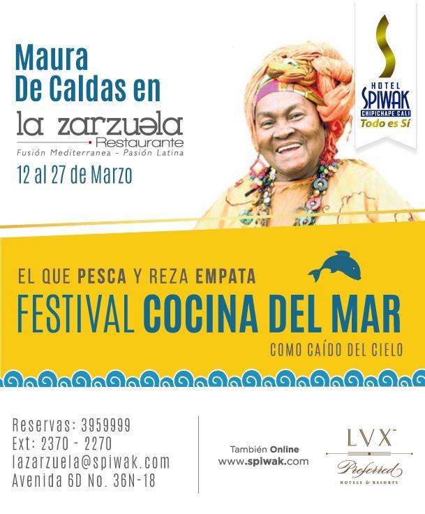 Maura de Caldas deleitará a los asistentes del Festival de cocina del mar en el Restaurante La Zarzuela del Hotel Spiwak
