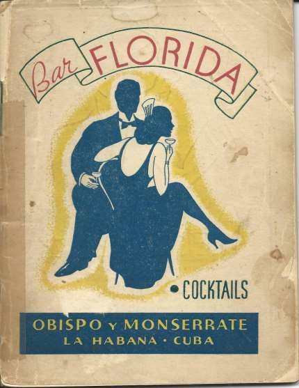1937 Bar La Florida Cocktails