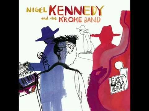Nigel Kennedy And Kroke - One voice