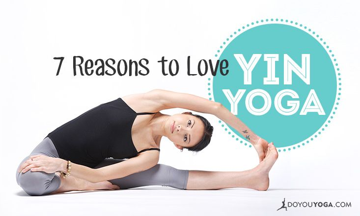 There are so many reasons to love Yin yoga, but we've narrowed it down to 7! Here's why you should practice this amazing, calm form of yoga.