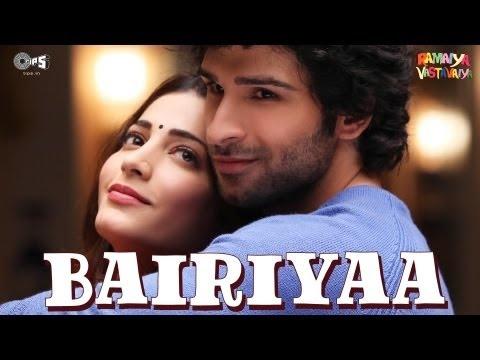 Bairiyaa - Ramaiya Vastavaiya - Atif Aslam, Shreya Ghoshal - Girish Kumar, Shruti Haasan