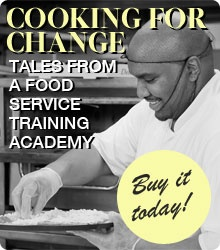 This book by Doris Friedensohn, with photos by Steve Riskind, grabs the reader with mini dramas of kitchen rituals and moving portraits of students, staff, and graduates of the Community FoodBank of NJ's Food Service Training Academy.    Purchase Cooking for Change today for only $25. All sales benefit the Community FoodBank of New Jersey!: Nj S Food, Doris Friedensohn, Moving Portraits, Change Today, Kitchen Rituals, Food Service, Community Foodbank, Purchase Cooking
