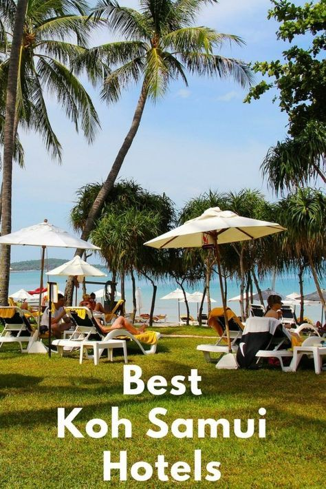 Best Hotels Koh Samui 2017. From budget to luxury, boutique to foodie orientated - these hotels will give you wanderlust for your next vacation to Thailand
