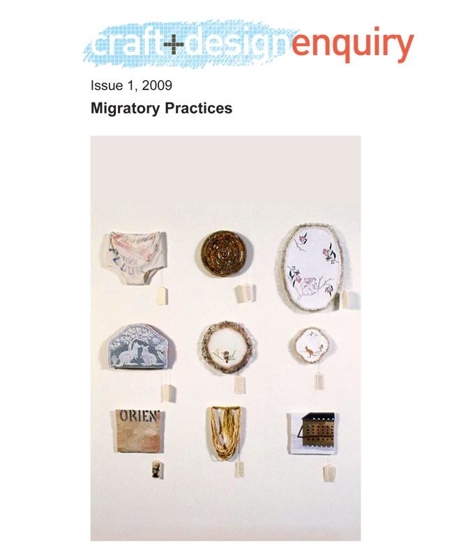 Free online journal   craft+design enquiry Journal issue 1 Migratory practices
