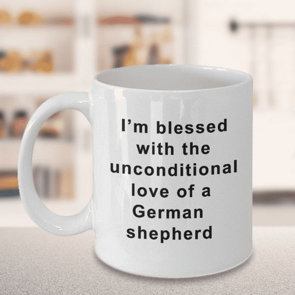 German Shepherd Coffee Mug I'm Blessed With the Unconditional Love of a German Shepherd Gifts for Women Men Tea Cup