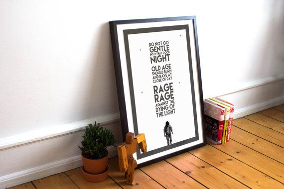 Interstellar - Matthew Mcconaughey - Dylan Thomas Poem Quote Poster (Available In Many Sizes)