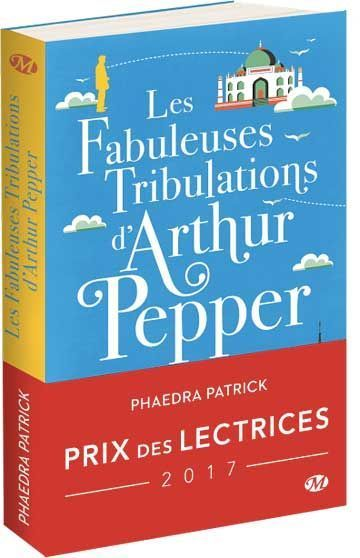Les fabuleuses tribulations d'Arthur Pepper - Prix des lectrices 2017 des éditions Milady — madmoiZelle.com