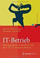 Zusammenfassung IT-Betrieb von Bernd Pfitzinger und Thomas Jestädt. Wie viel IT ist nötig? Wie aus ärgerlichen Kosten ein Innovationsmotor wird.