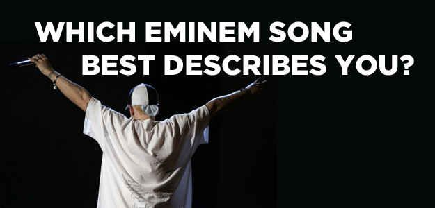 I got Lose Yourself!!   Which Eminem Song Best Describes You?