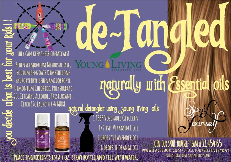 Essential Oils Detangler Spray This works GREAT! I LOVE my Young Living Essential Oils! Saving money & Chemical Free! All-Natural Detangle Spray using Essential Oils! SAVE-SHARE-USE! www.facebook.com/spoilyourselfeveryday