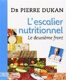 Tout sur l'Escalier Nutritionnel : la nouvelle méthode Dukan - Recettes et forum Dukan pour le Régime Dukan