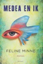 Feline Minne-Medea en ik