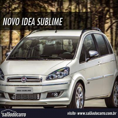 Fiat lança Idea Sublime a partir de R$ 52.150  » www.salaodocarro.com.br/lancamentos/fiat-idea-sublime.html