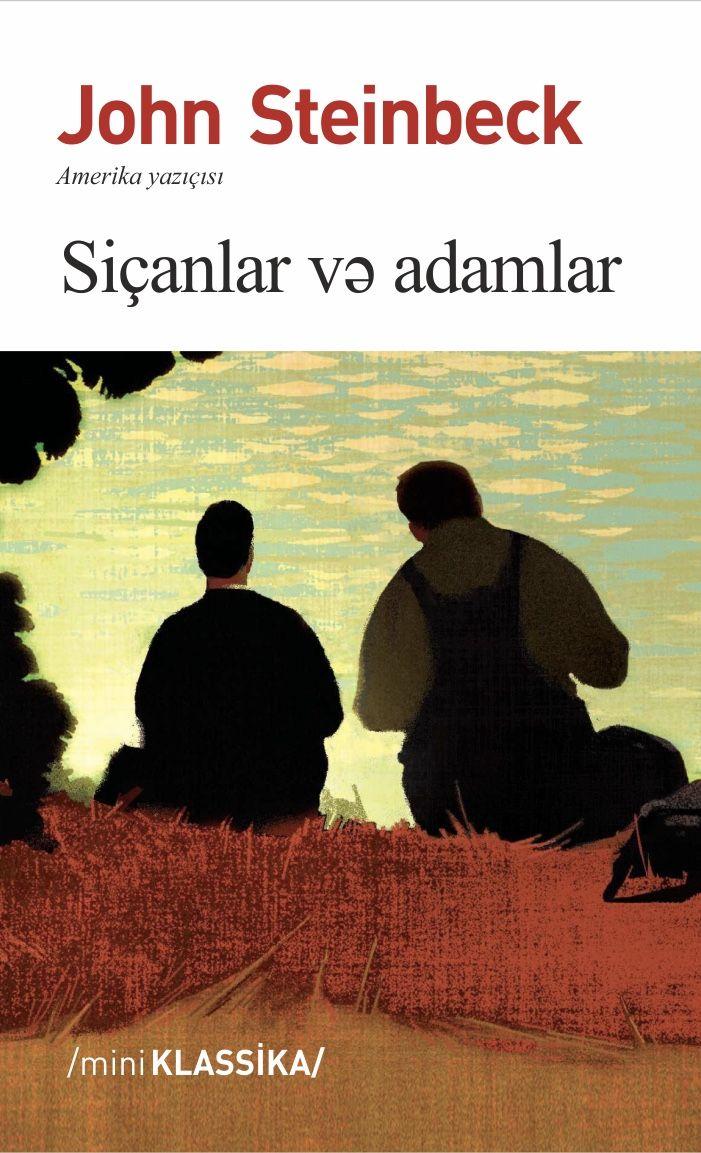 Sicanlar Və Adamlar Con Steynbek Pdf Yuklə Novella John Steinbeck John