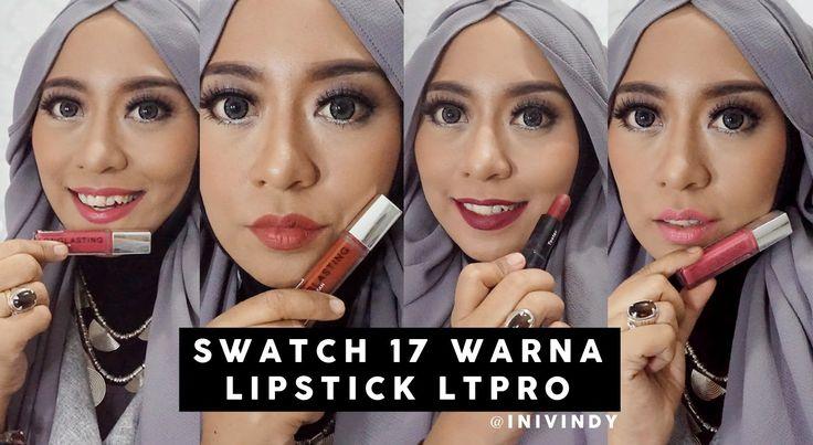 Swatch 17 Lipstick : LT Pro Longlasting Matte Lipcream dan LT Pro Velvet...