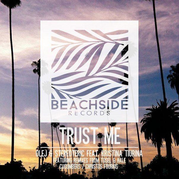 Olej & Stereoteric Feat. Kristina Tiurina Trust M - http://minimalistica.me/house/olej-stereoteric-feat-kristina-tiurina-trust-m/