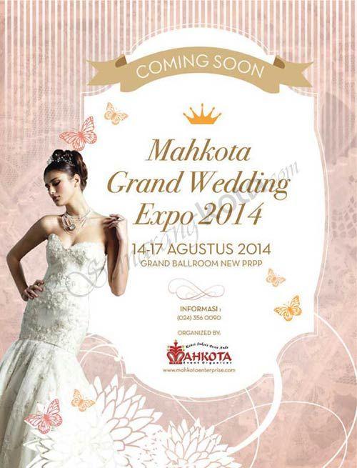 Coming Soon : Mahkota Grand #Wedding Expo 2014 | #Semarang Kota, Jawa Tengah