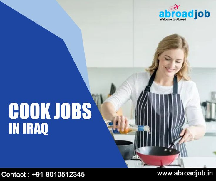 Cook jobs in iraq in 2020 cook jobs cooking iraq