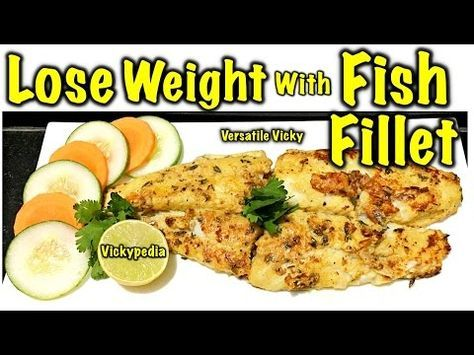 Fish for Weight Loss   Basa Fish Recipe   Maintenance Meal   Diet Plan  How to Lose Weight Fast   Healthy Fish Recipe for Weight Loss   Basa Fish Fillet Non Veg Meal Plan English  in Hindi : …  http://LIFEWAYSVILLAGE.COM/cooking/fish-for-weight-loss-basa-fish-recipe-maintenance-meal-diet-plan/