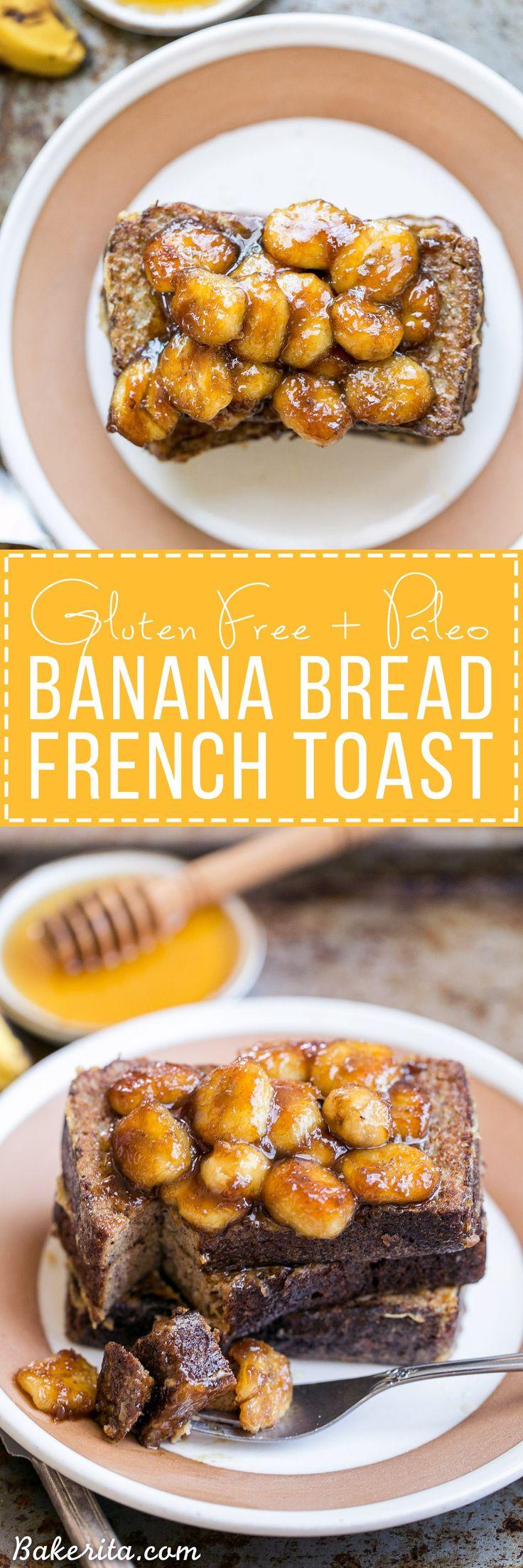 Banana Bread French Toast (gluten Free, Paleo + Dairy Free)