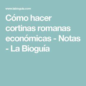 Cómo hacer cortinas romanas económicas - Notas - La Bioguía