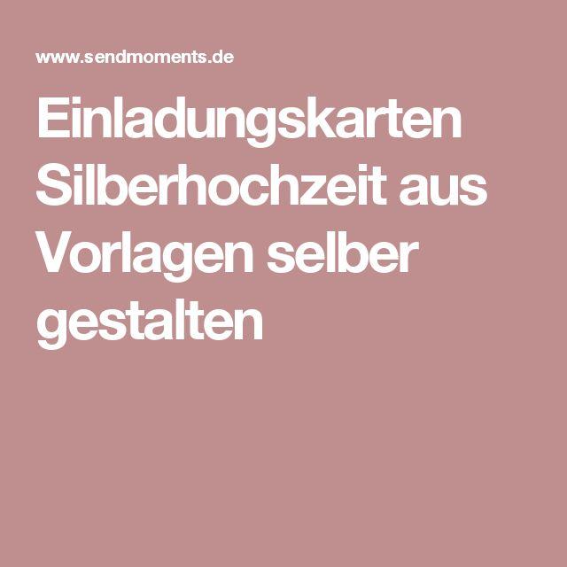 the 25+ best einladungskarten silberhochzeit ideas on pinterest, Einladung