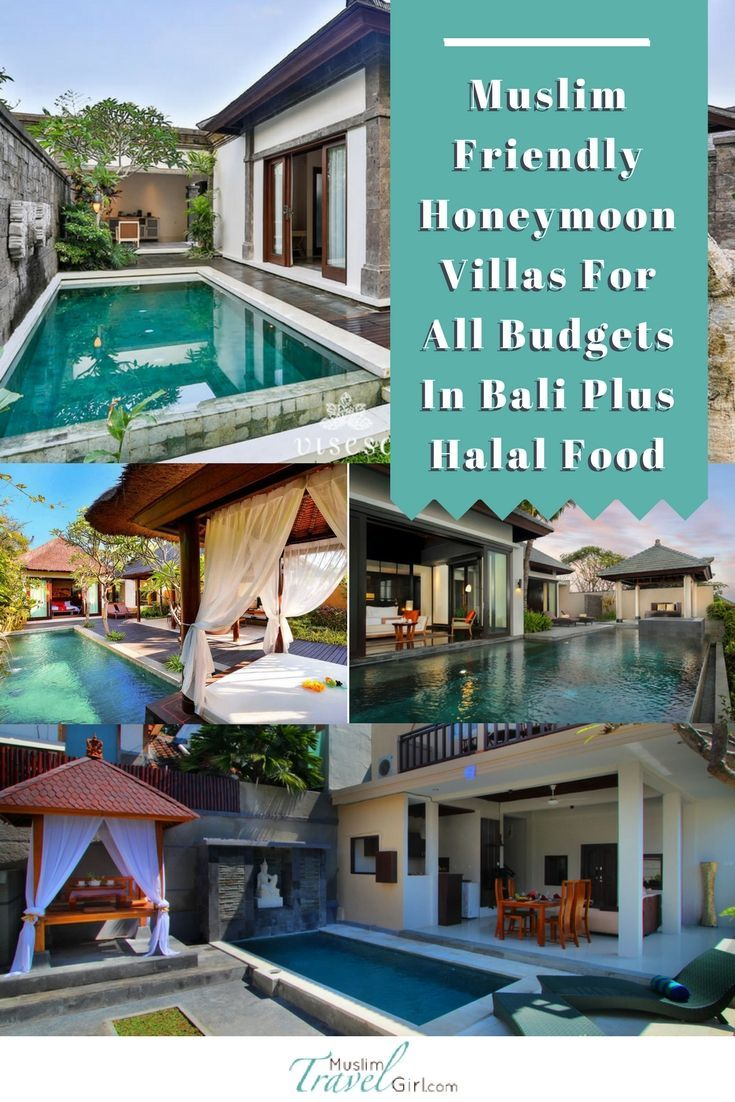 Muslim Friendly Honeymoon Villas For All Budgets In Bali Plus Halal Food Muslimtravelgirl Honeymoon Villas Bali Honeymoon